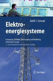 Elektroenergiesysteme: Erzeugung, Transport, Übertragung und Verteilung elektrischer Energie, Ausgabe 3