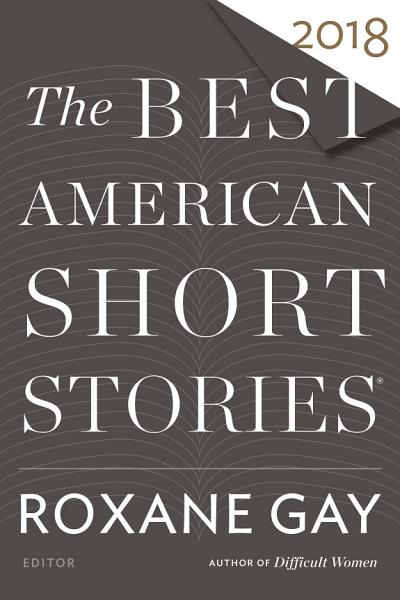 Download The Best American Short Stories 2018 Book