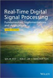 Real-Time Digital Signal Processing: Fundamentals, Implementations and Applications, Edition 3