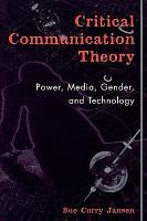 Critical Communication Theory PDF
