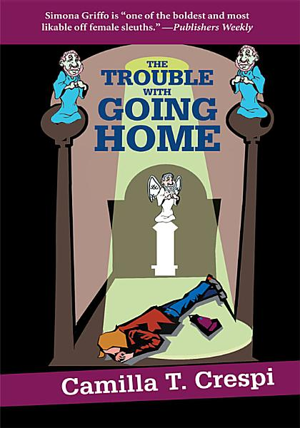 Download The Trouble With Going Home Book