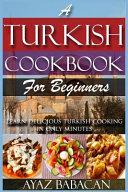 A Turkish Cookbook for Beginners PDF