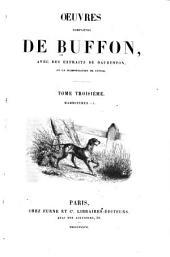 Oeuvres completes de Buffon: avec des extraits de Daubenton et la classification de Cuvier, Volume3