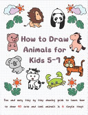 How to Draw Animals for Kids 5 7 PDF