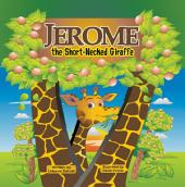 Jerome, the Short-Necked Giraffe