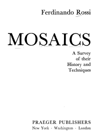 Mosaics  a Survey of Their History and Techniques PDF