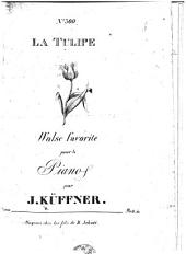 La Tulipe. Walse favorite pour le piano