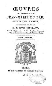 Oeuvres de Mgr Jean-Marie Du Lau, archevêque d'Arles