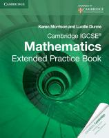 Cambridge IGCSE Mathematics Extended Practice Book PDF
