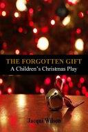 The Forgotten Gift