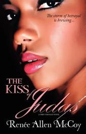 The Kiss of Judas: The Fiery Furnace series Book #1