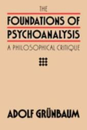 The Foundations of Psychoanalysis: A Philosophical Critique