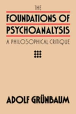 The Foundations of Psychoanalysis
