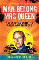 Download Man Belong Mrs Queen Book