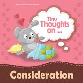 Tiny Thoughts on Consideration: Showing concern for others