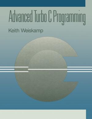 Advanced Turbo C Programming PDF