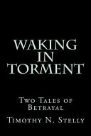 Waking in Torment