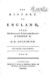 The history of England, from the earliest times to the death of George ii: Volume 4