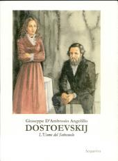 DOSTOEVSKIJ L'Uomo del Sottosuolo: vol. 3