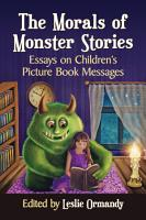 The Morals of Monster Stories PDF