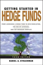 Getting Started in Hedge Funds