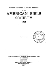 Annual Report of the American Bible Society: Volume 97