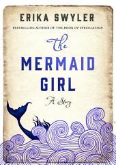 The Mermaid Girl: A Story