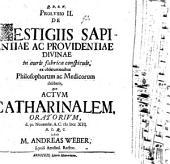 De vestigiis sapientiae ac providentiae divinae in auris fabrica conspicuis: Prolusio 2