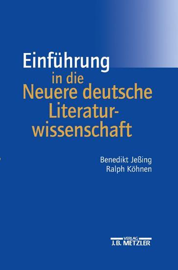 Einf  hrung in die Neuere deutsche Literaturwissenschaft PDF