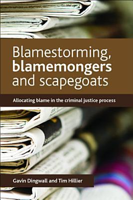 Blamestorming  blamemongers and scapegoats