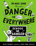 Danger Is Totally Everywhere PDF