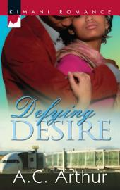 Defying Desire