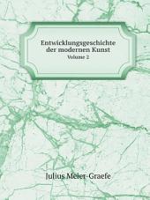 Entwicklungsgeschichte der modernen Kunst: Bände 1-2