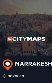 City Maps Marrakesh Morocco