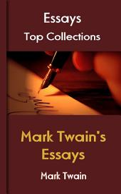 Mark Twain's Essays: Top Essays