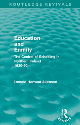 Education and Enmity  Routledge Revivals  PDF