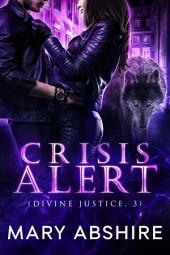 Crisis Alert (Divine Justice, 3)