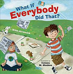 What If Everybody Did That  Book PDF