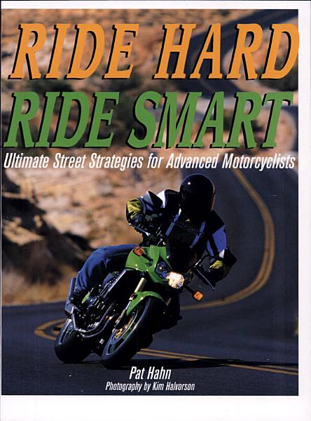 Ride Hard  Ride Smart