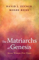 The Matriarchs of Genesis