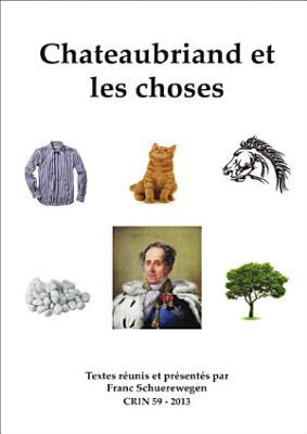 Chateaubriand et les choses PDF