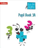 Pupil Book 3A  Busy Ant Maths  PDF