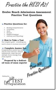 Practice the HESI A2   Health Education Systems Practice Test Questions Book