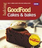 Good Food: Cakes & Bakes