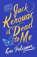 Jack Kerouac is Dead to Me PDF