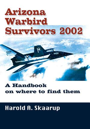 Arizona Warbird Survivors 2002