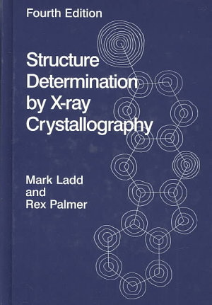 Structure Determination by X ray Crystallography