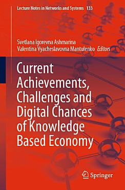 Current Achievements  Challenges and Digital Chances of Knowledge Based Economy PDF