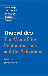 Thucydides: The War of the Peloponnesians and the Athenians