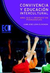 Convivencia y Educación Intercultural: análisis y propuestas pedagógicas: análisis y propuestas pedagógicas